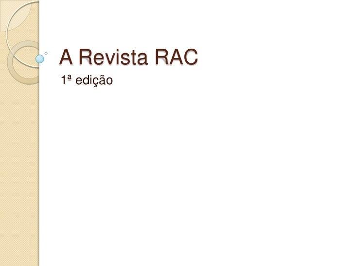 A Revista RAC1ª edição