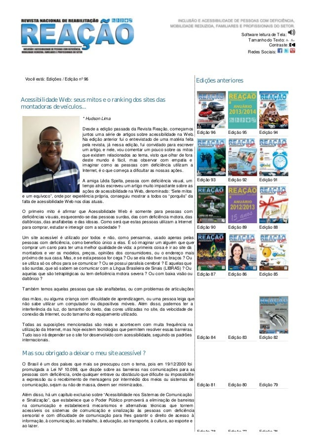 Software leitura de Tela: Tamanho do Texto: A- A+ Contraste: Redes Sociais: Você está: Edições / Edição nº 96 Acessibilida...
