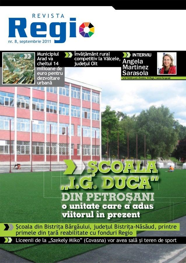 """nr. 8, septembrie 2011R E V I S T ALiceenii de la """"Szekely Miko"""" (Covasna) vor avea sală şi teren de sportŞcoala din Bistr..."""