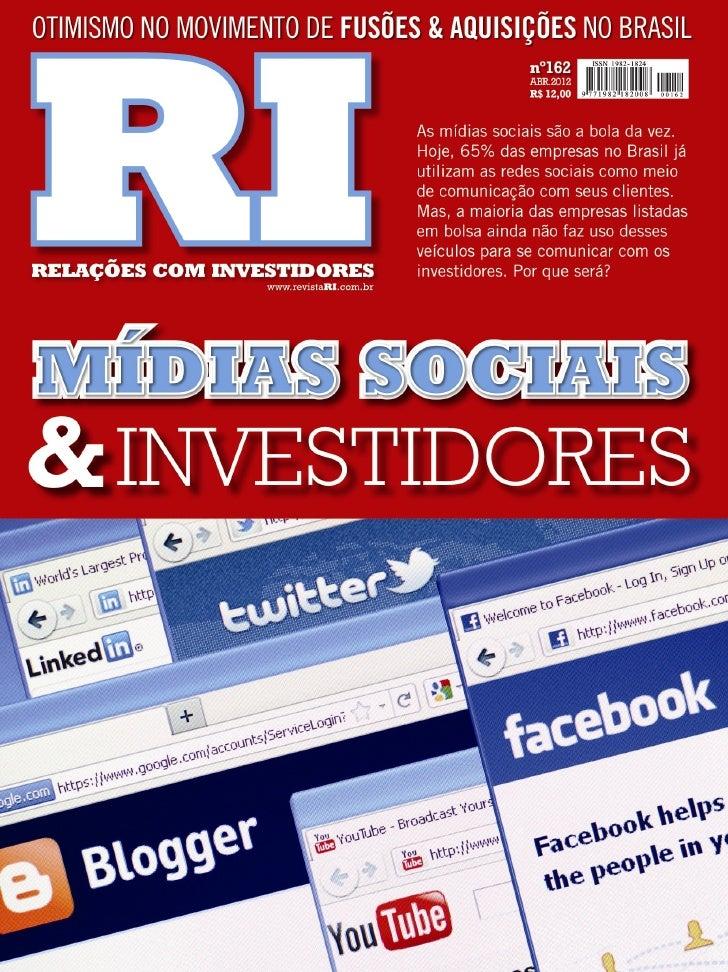 RI04 LiderançaModelo de Chefiardo Mundo CorporativoPOR MARCOS MORIRA08 Em PautaMídias Sociais & InvestidoresPOR ELISA SOARE...