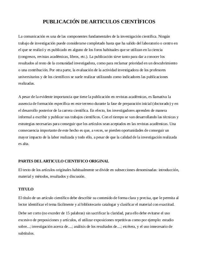 PUBLICACIÓN DE ARTICULOS CIENTÌFICOS La comunicación es una de las componentes fundamentales de la investigación científic...
