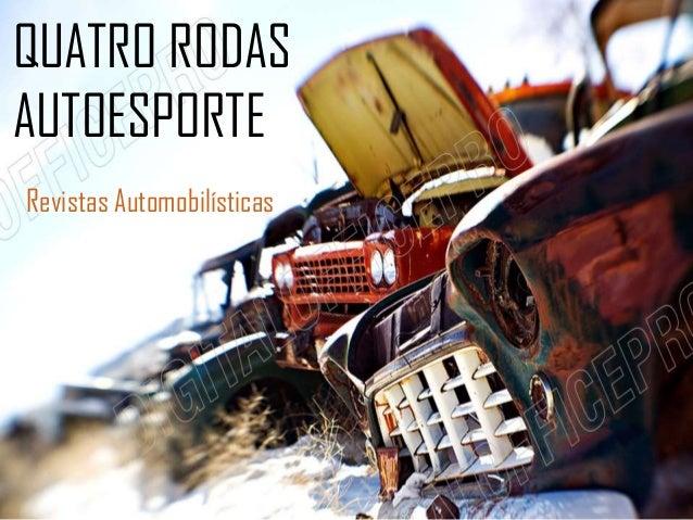QUATRO RODAS AUTOESPORTE Revistas Automobilísticas