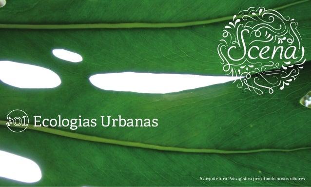 1 Ecologias Urbanas A arquitetura Paisagística projetando novos olhares