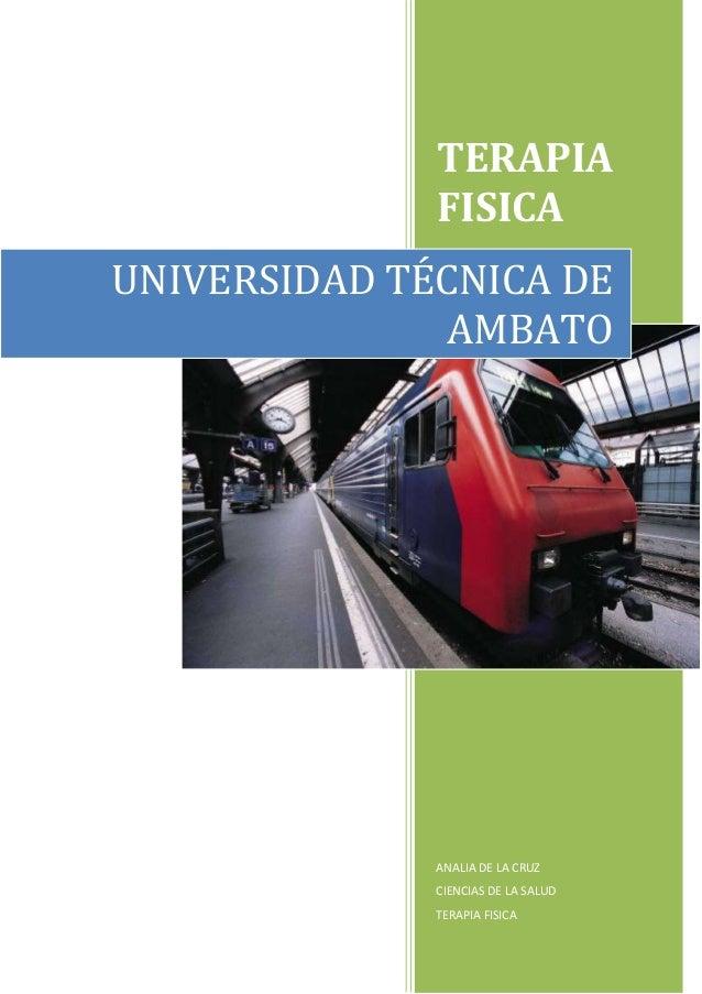 TERAPIA FISICA ANALIA DE LA CRUZ CIENCIAS DE LA SALUD TERAPIA FISICA UNIVERSIDAD TÉCNICA DE AMBATO