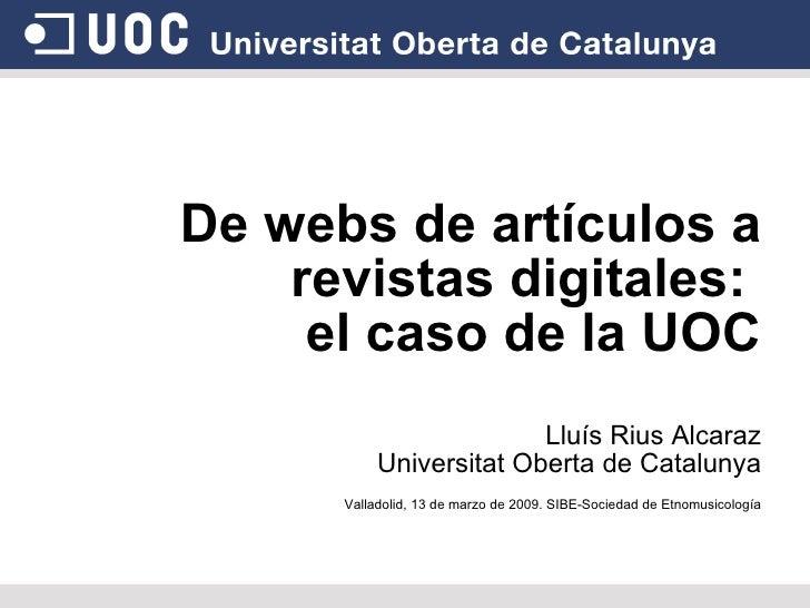 De webs de artículos a revistas digitales: el caso de la UOC. LLUIS RIUS