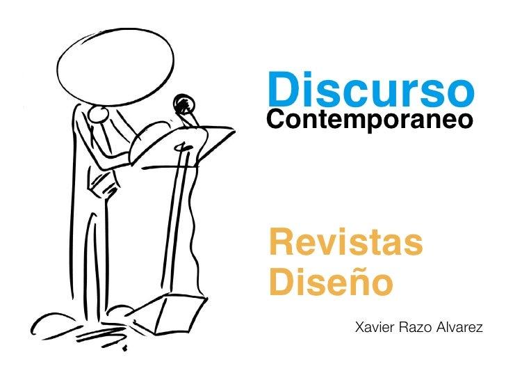 DiscursoContemporaneoRevistasDiseño     Xavier Razo Alvarez