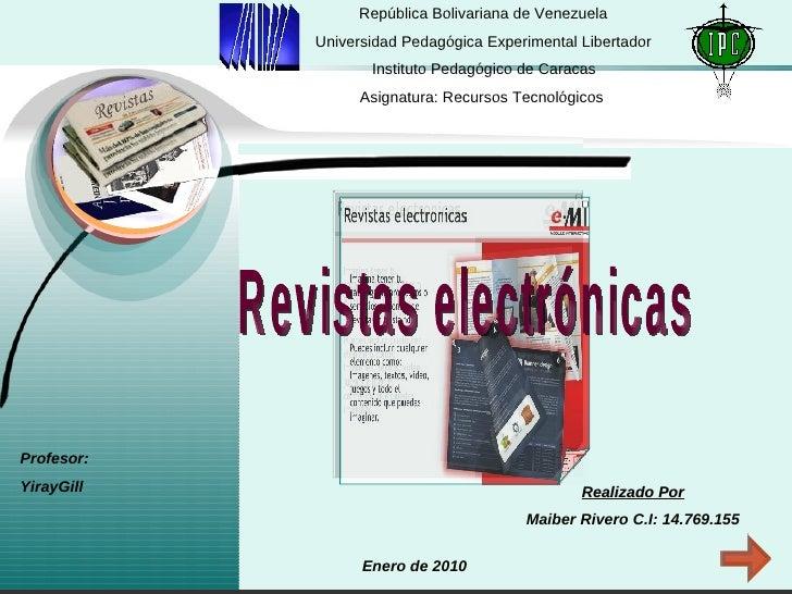 República Bolivariana de Venezuela Universidad Pedagógica Experimental Libertador Instituto Pedagógico de Caracas Asignatu...