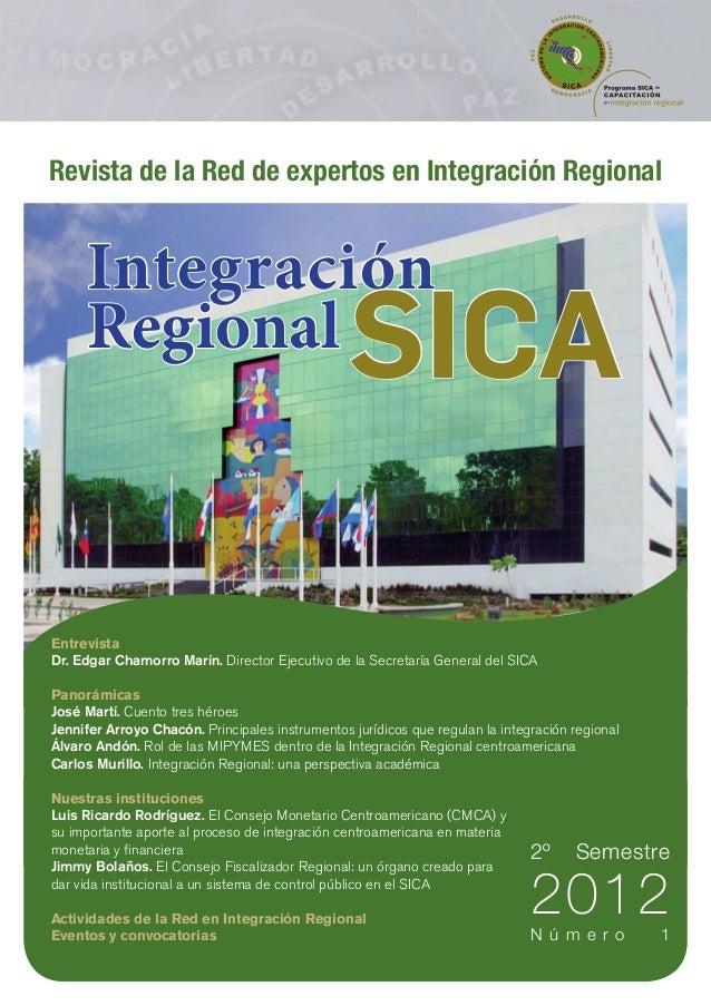 Revista de la Red de expertos en Integración Regional     Integración     Regional                                    SICA...