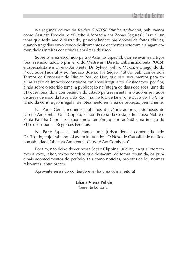 """Carta do Editor      Na segunda edição da Revista SÍNTESE Direito Ambiental, publicamoscomo Assunto Especial o """"Direito à ..."""