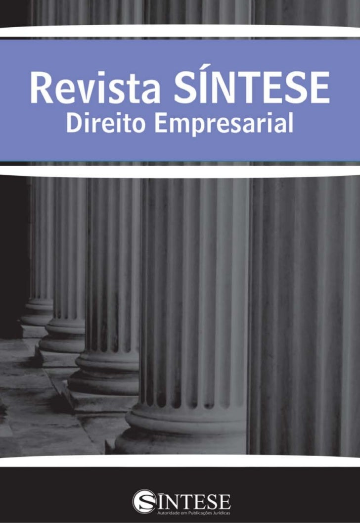 Carta do Editor     É com grande satisfação que apresentamos a edição de nº 19 da RevistaSÍNTESE Direito Empresarial.     ...