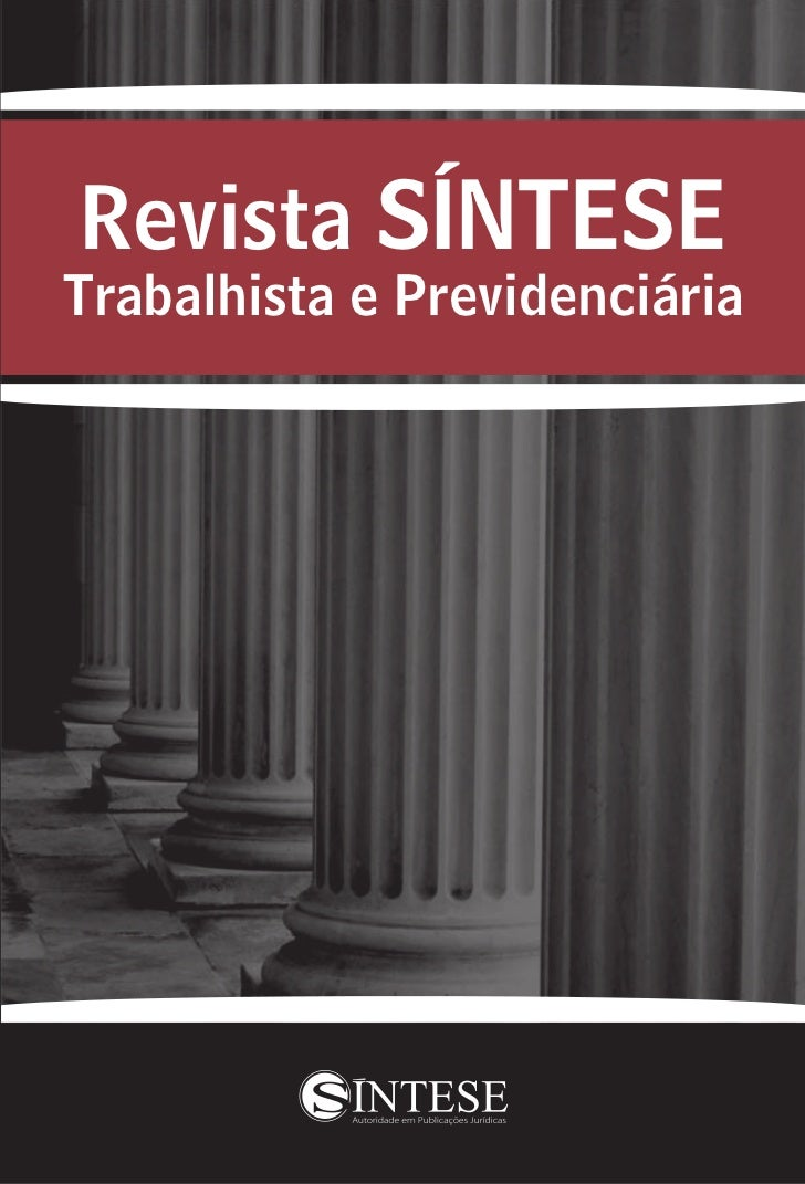 Revista SÍNTESETrabalhista e Previdenciária
