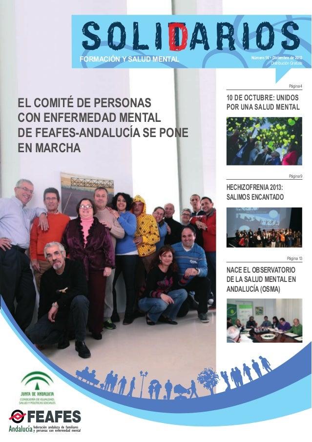 SOLID RIOS TA  FORMACIÓN Y SALUD MENTAL  Número 16 • Diciembre de 2013 Distribución Gratuíta  Página 4  EL COMITÉ DE PERSO...