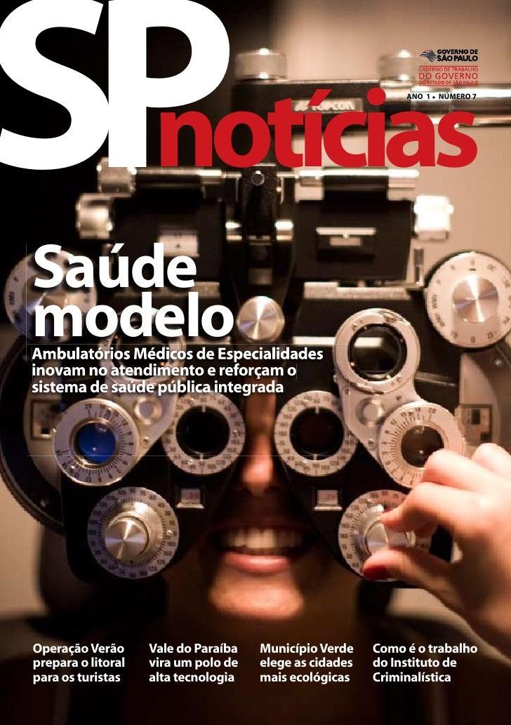 SP  notícias Saúde                                                               ANO 1 l NÚMERO 7     modelo Ambulatórios ...