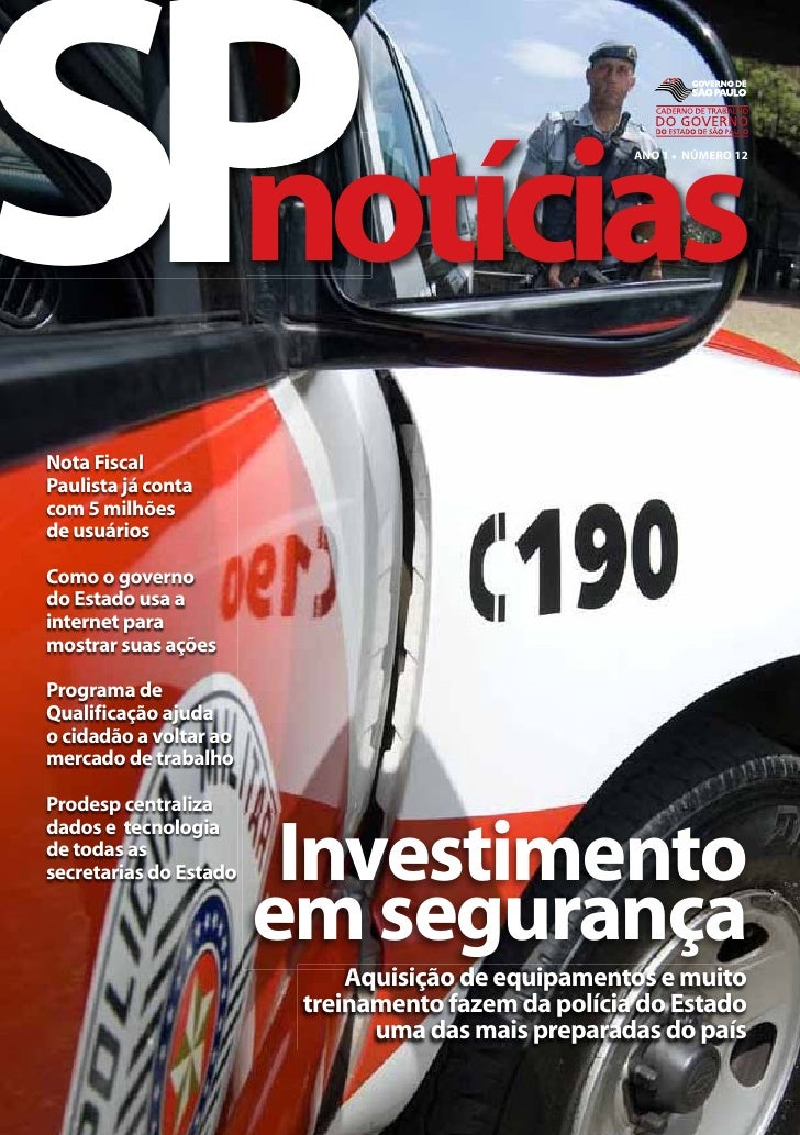 SP  notícias                                                      ANO 1 l NÚMERO 12     Nota Fiscal Paulista já conta com ...
