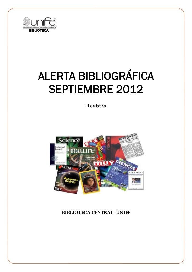 0    ALERTA BIBLIOGRÁFICA      SEPTIEMBRE 2012                Revistas        BIBLIOTECA CENTRAL- UNIFE