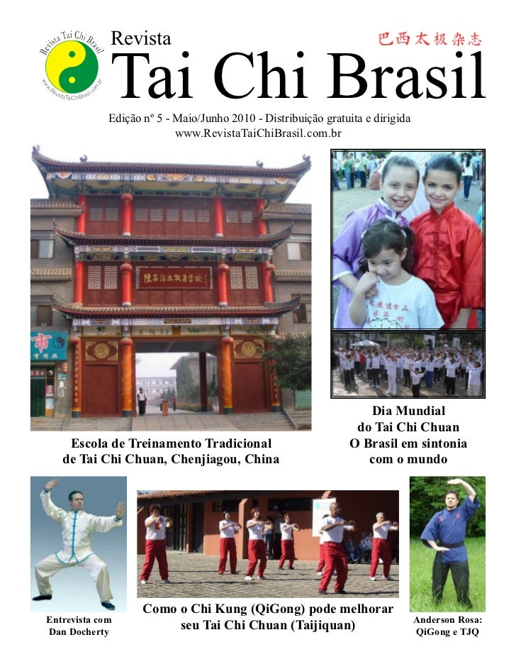 Revista             Tai Chi Brasil             Edição nº 5 - Maio/Junho 2010 - Distribuição gratuita e dirigida           ...