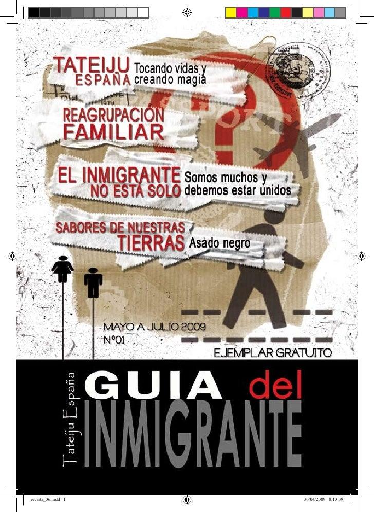 GUÍA DEL INMIGRANTE     revista_06.indd 1                         30/04/2009 0:10:39