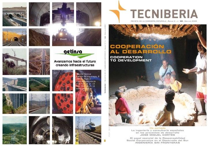 REVISTA DE LA INGENIERÍA ESPAÑOLA   ●   Época IV   ●   n.º 22   ●   Sep-oct 2009                   CooperaCión            ...