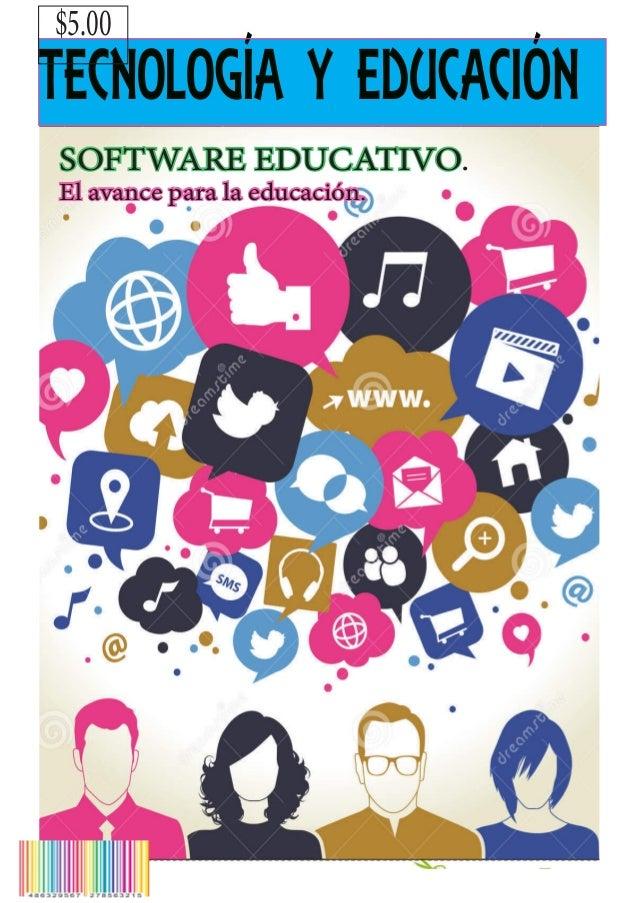 TECNOLOGÍA Y EDUCACIÓN $5.00 SOFTWARE EDUCATIVO. El avance para la educación.