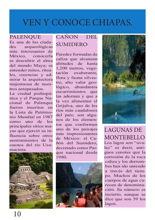VEN Y CONOCE CHIAPAS. PALENQUE Es una de las ciuda- des arqueológicas más interesantes de México, conocerla es descubrir e...