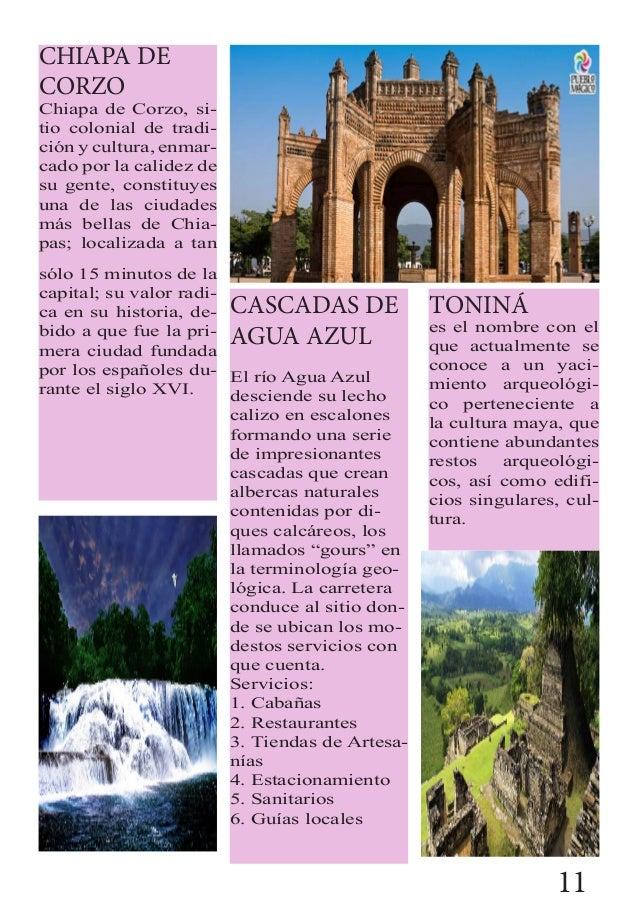 CHIAPA DE CORZO Chiapa de Corzo, si- tio colonial de tradi- ción y cultura, enmar- cado por la calidez de su gente, consti...
