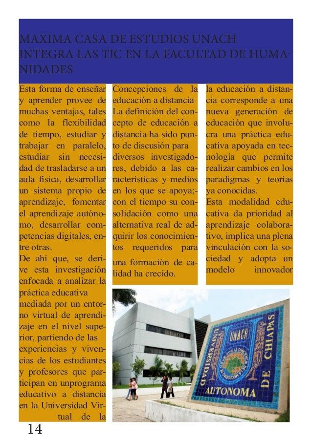 MAXIMA CASA DE ESTUDIOS UNACH INTEGRA LAS TIC EN LA FACULTAD DE HUMA- NIDADES Esta forma de enseñar y aprender provee de m...