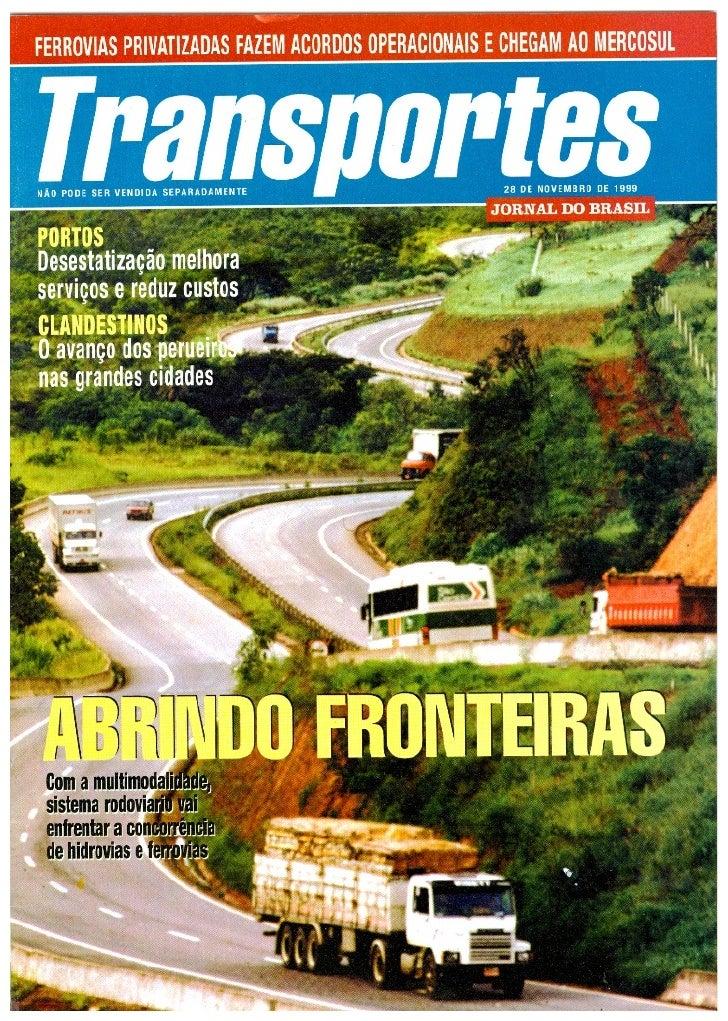 Revista transportes do jornal do brasil 1999 ministro dos transportes eliseu padilha