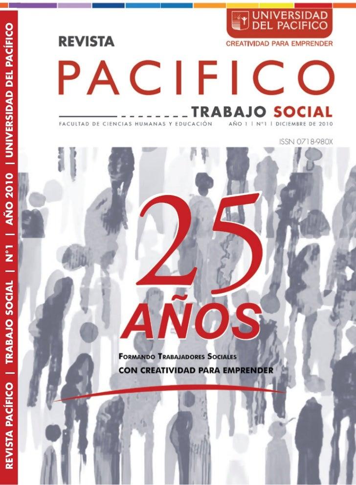 REVISTA PACÍFICO   TRABAJO SOCIAL   N°1   AÑO 2010   UNIVERSIDAD DEL PACÍFICO