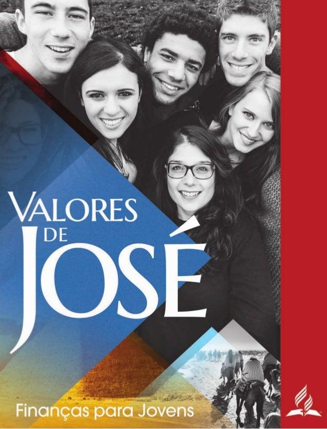 Guandalini, Cesar Valores de José: Finanças para Jovens – Manual do aluno / César Guandalini. 5ª edição. Brasília: Divisão...