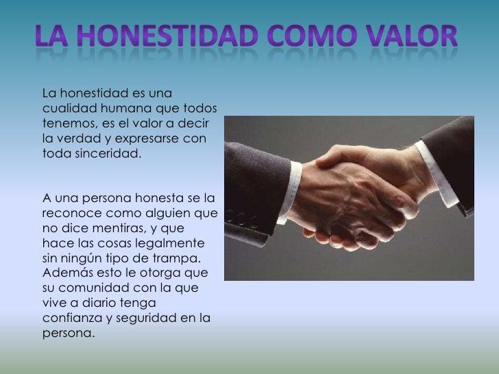 Definicion de honradez como valor yahoo dating 3