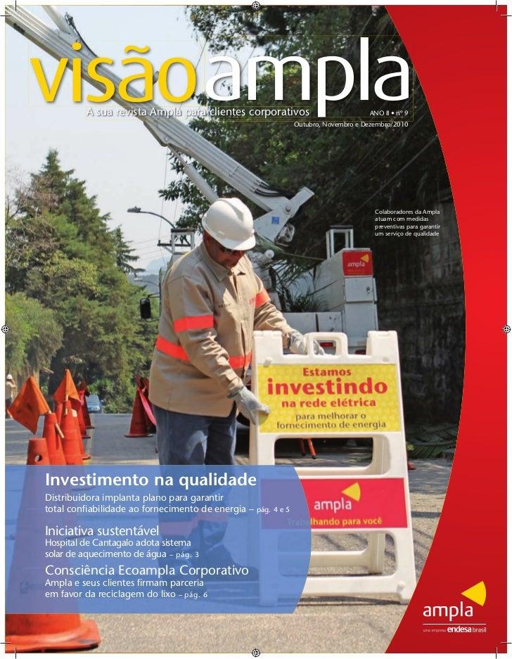 visãoamplaA sua revista Ampla para clientes corporativos                           ANO II • nº 9                          ...