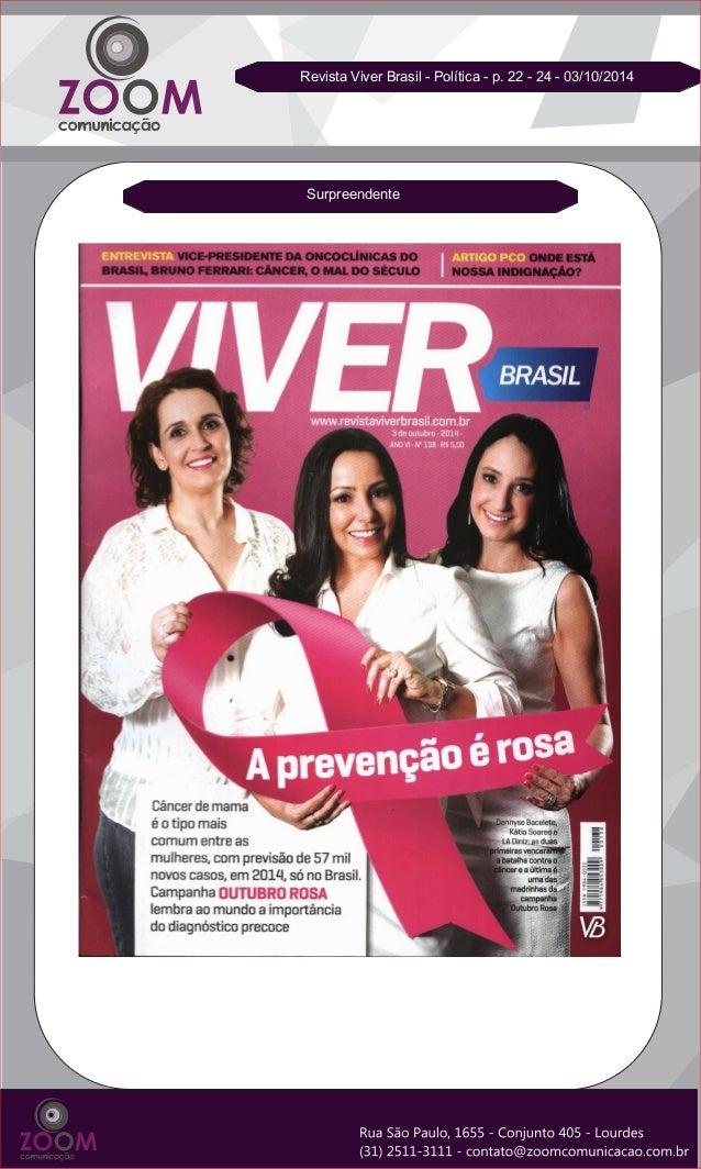 Surpreendente  Revista Viver Brasil - Política - p. 22 - 24 - 03/10/2014