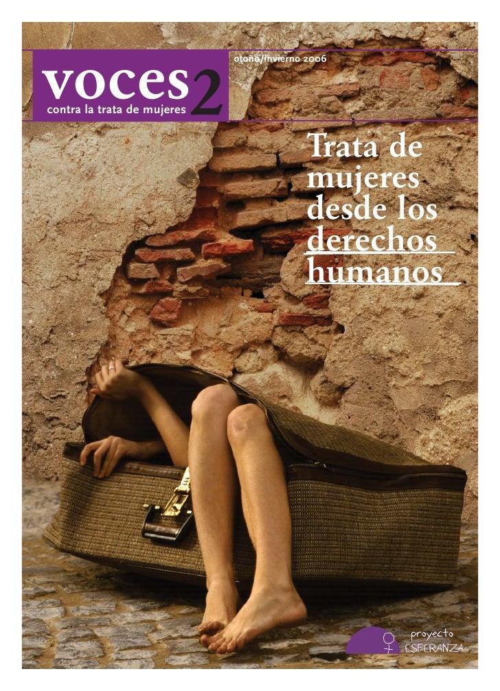 voces2                              otoño/invierno 2006    contra la trata de mujeres                                     ...