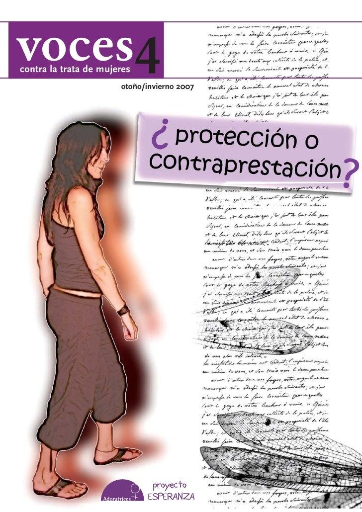 voces4 contra la trata de mujeres                        otoño/invierno 2007