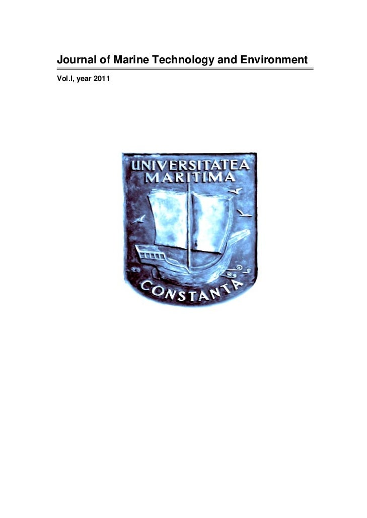 Journal of Marine Technology and EnvironmentVol.I, year 2011