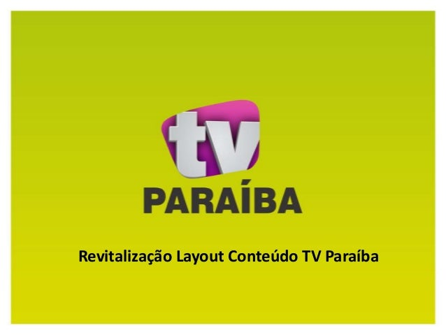 Revitalização Layout Conteúdo TV Paraíba