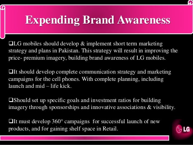 marketing strategy of lg mobiles Blackberry mobiles htc mobiles lg mobiles nokia mobiles samsung mobiles sony mobiles news & features  digital marketing strategy.