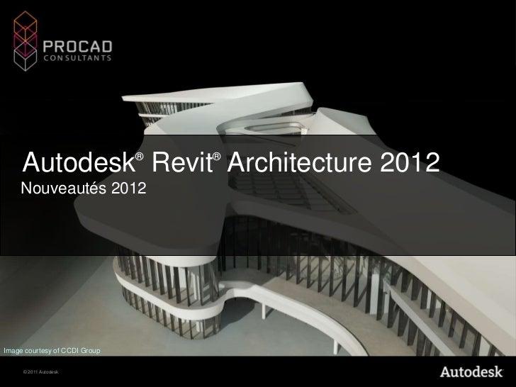 Nouveautés Revit Architecture 2012 PROCAD