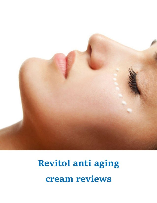 Revitol anti aging cream reviews