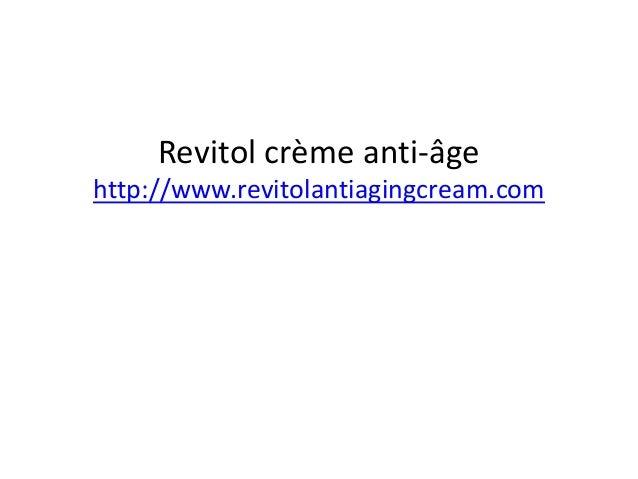 Revitol crème anti-âge http://www.revitolantiagingcream.com
