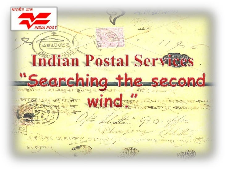 "Indian Postal Services<br />""Searching the second wind.""<br />"