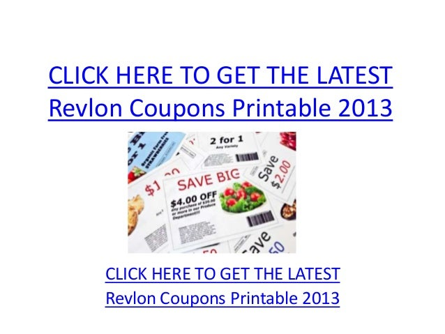 CLICK HERE TO GET THE LATESTRevlon Coupons Printable 2013    CLICK HERE TO GET THE LATEST    Revlon Coupons Printable 2013