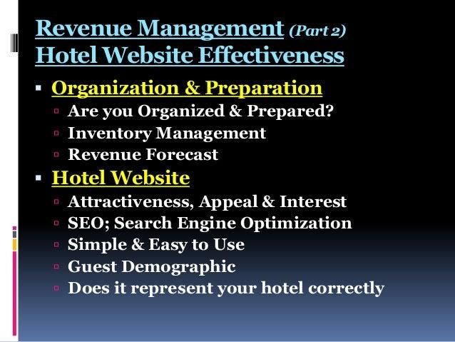 Revenue Management (Part 2) Hotel Website Effectiveness  Organization & Preparation  Are you Organized & Prepared?  Inv...