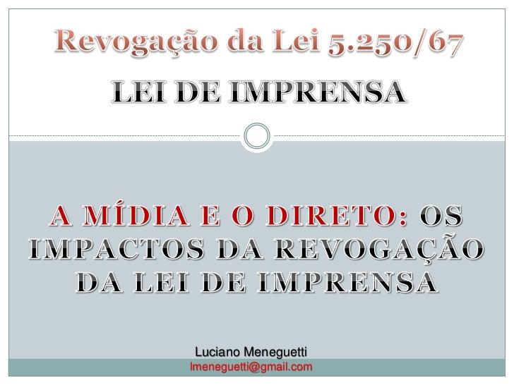 Luciano Meneguettilmeneguetti@gmail.com