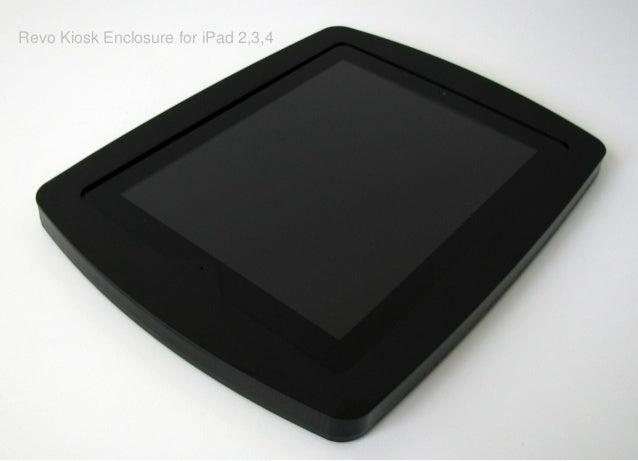 Revo Kiosk Enclosure for iPad 2,3,4