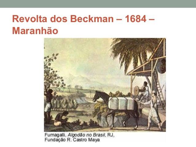 Revolta dos Beckman – 1684 – Maranhão