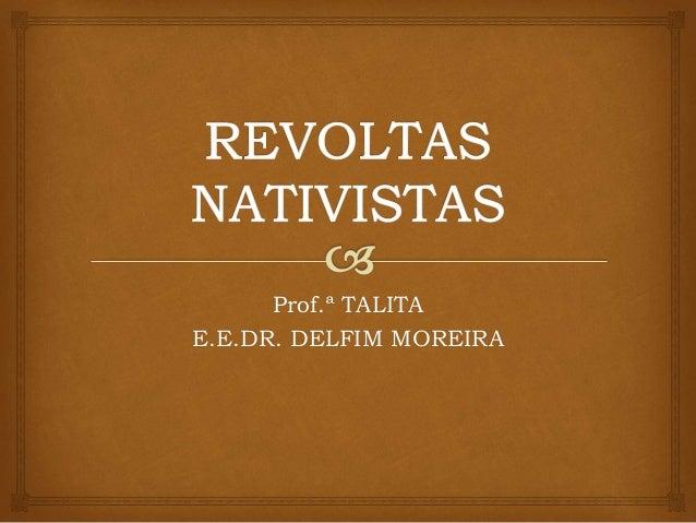 Prof.ª TALITA E.E.DR. DELFIM MOREIRA