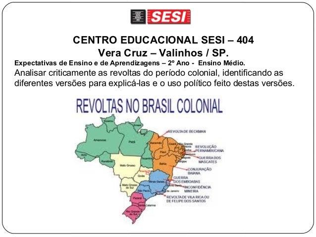 CENTRO EDUCACIONAL SESI – 404                   Vera Cruz – Valinhos / SP.Expectativas de Ensino e de Aprendizagens – 2º A...