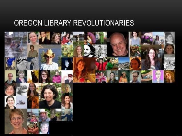 OREGON LIBRARY REVOLUTIONARIES