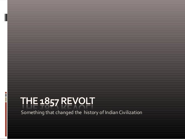 Something that changed the history of Indian Civilization